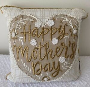 "HAPPY Mother's Day  gold/ cream embroidered 12"" sq. pillow NWT"