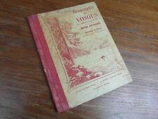 LIVRE SCOLAIRE / GEOGRAPHIE DES VOSGES AUMEGEAS QUILLE Ed. WEICK vers 1932