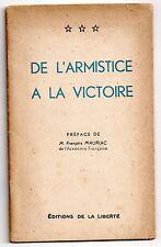 GUERRE 39/45 EDITIONS DE LA LIBERTE 1945 SUR L'ARMISTICE DE JUIN 1940 F. MAURIAC