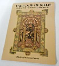 The Book of Kells 32 Selected Plates in Full Color Edited by Blanche Cirker