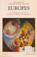 Europes : De l'Antiquité au XXe siècle : Anthologie critique et commentée