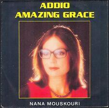 NANA MOUSKOURI ADDIO / AMAZING GRACE 45T SP 1983 PHILIPS 814.999 NEUF / MINT