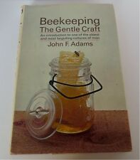BEEKEEPNG THE GENTLE CRAFT ~ JOHN F. ADAMS ~ FIRST EDITION 1972