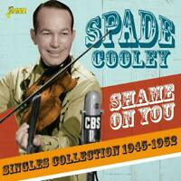 SPADE COOLEY - SHAME ON YOU   CD NEW