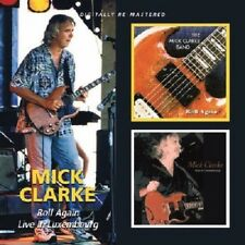 Mick Clarke Roll Again/Live In Luxembourg 2-CD NEW SEALED 2010 Remastered Blues