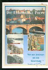 Die Elbebrücke PIRNA von den Anfängen bis zur Gegenwart