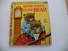 """GOOD NIGHT LITTLE BEAR-1961-LITTLE GOLDEN BOOK #447- """"A"""" 1ST ED-RICHARD. SCARRY"""