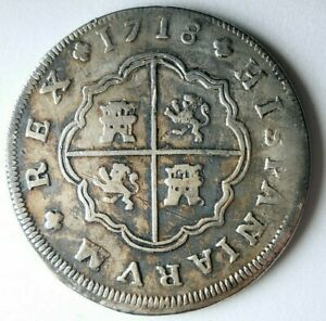 1718 SPAIN 8 REALES - HIGH GRADE - Incredible Silver Coin - HUGE VALUE - Lot J13
