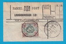 1902 Original  PARCEL POST LABEL Loughborough 4d Unchecked for shade
