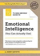 The Non-Obvious Guide to Emotional Intelligence by Kerry Goyette (Paperback)