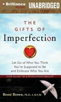 The Gifts of Imperfection : Let Go of Who You Think You're Supposed (PDF B00K)