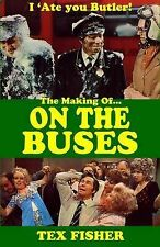 I 'Ate You Butler! - The Making of On the Buses.  New hardback ITV