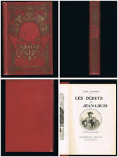 Les débuts de Jean-Louis - Noel Dasproni - 1913 - Collection Hetzel - 316 pages