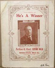 1911 President Taft Sheet Music~African American Music Co. Gotham-Attucks NYC