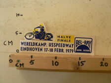 STICKER,DECAL WK HALVE FINALE IJSSPEEDWAY,ICE EINDHOVEN 17/18-2 1979 BEL-RAY A