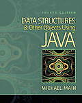 Data Structures and Other Objects Using Java 4e by Michael Main (PB, 2011)
