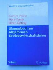 Übungsbuch Allg. Betriebswirtschaftslehre Wöhe Döring 12. Auflage Verlag Vahlen