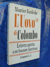 L'UOVO DI COLOMBO.LETTERA APERTA A UN SENATORE AMERICANO.MAURICE BARDECHE
