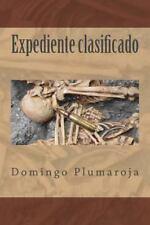 Crimen Perfecto Ser.: Expediente Clasificado by Domingo Plumaroja (2015,...