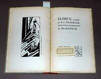 Windeler, B. C. ELIMUS. A STORY. Three Mountains Press. Gallup-Wykes-Joyce Copy