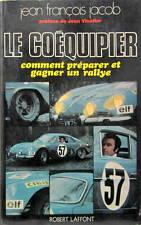 LE COEQUIPIER COMMENT PREPARER ET GAGNER UN RALLYE DE J.F.JACOB 1970