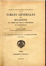 TABLES GÉNÉRALES DES BULLETINS DU COMITÉ DES TRAVAUX HISTORIQUES. GASTON DE BAR