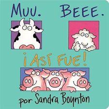 Muu. Beee. ¡Así fue! (Moo, Baa, La La): By Boynton, Sandra