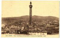 CPA 69 Rhône Lyon Tour métallique de Fourvière et Vue sur les Chartreux
