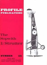 SOPWITH STRUTTER: PROFILE #121/ 16 PAGES + 4 NEWLY ADDED/ NEW-PRINT FACSIMILE ED