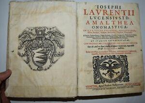 AMALTHEA ONOMASTICA - ediz. 1673 - Laurenzi - latino italiano - dizionario