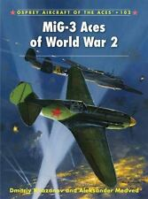 Aircraft of the Aces: MiG-3 Aces of World War 2 by D. Khazanov - OSPREY #102