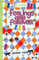 Vane, Amber, Feelings are forever (Love Notebook), Very Good Book