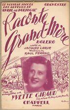 RACONTE GRAND-MÈRE Boléro Paroles de Jacques LARUE Musique de Raul FERRAO 1952