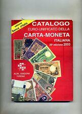 CATALOGO EURO-UNIFICATO DELLA CARTA-MONETA ITALIANA#28° EDIZIONE 2003#Alfa 2002