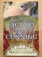 A Factory of Cunning by Philippa Stockley (2006, Paperback) Good Book
