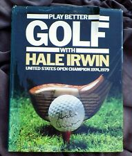 Play Better Golf With Hale Irwin 1980 HC How to Book GUC