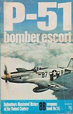 Ballantine Historical Book P-51 - Bomber Escort (P-51 Mustang)