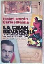 LA GRAN REVANCHA - ISABEL DURÁN / CARLOS DÁVILA - ED. TEMAS DE HOY 2006 - VER