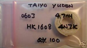 TAIYO YUDEN 0603 4.7nH Inductor HK16084N7K, Qty.100