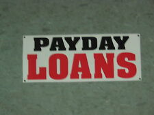 PAYDAY LOANS BANNER Sign High Quality for Pawn Shop Check Cashing Grocery Store