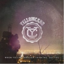 Yellowcard-When You're Through Thinking, Say Yes  CD NEW