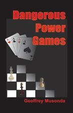 Dangerous Power Games (Paperback or Softback)