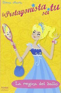 La regina del ballo. La protagonista sei tu - E.Mora - Libro nuovo in offerta!