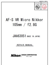 Nikon AF-S VR Micro Nikkor 105mm f 2.8 G Service Repair Manual + Parts List
