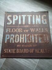 Vtg. Spitting On Floor Prohibited Metal Sign State Board Of Health