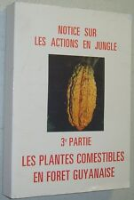L. Cadamuro LES PLANTES COMESTIBLES EN FORET GUYANAISE botanique survie Guyane