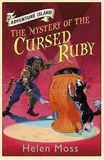 Adventure Island: The Mystery of the Cursed Ruby. Book 5 by Moss, Helen (Paperba