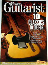 GUITARIST MAGAZINE Vintage Guitar Special 10 Classics to die for! Mint condition
