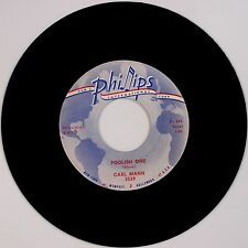 CARL MANN: Foolish One / Mona Lisa PHILIPS Rockabilly SHELDON VG++ 45 Rocker