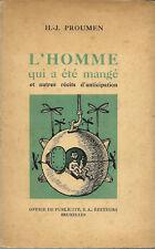 RARE EO SCIENCE-FICTION HENRI-JACQUES PROUMEN + OLGER : L'HOMME QUI A ÉTÉ MANGÉ